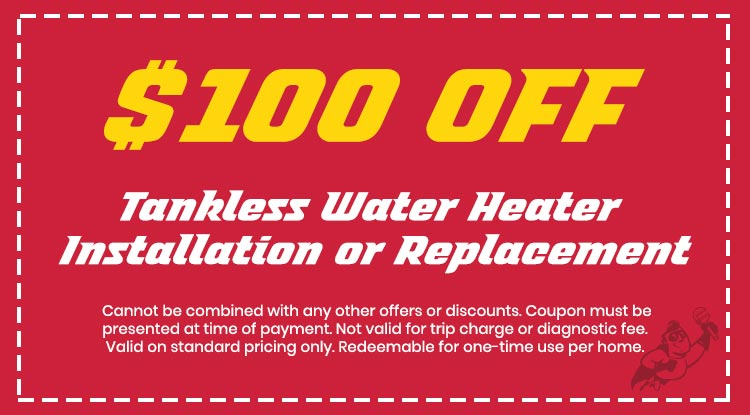 Discount on Tankless Water Heater Installation or Replacement