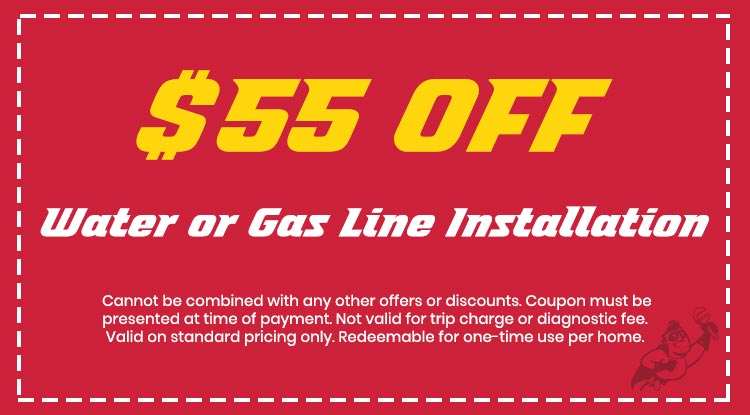 Discount on Water or Gas Line Installation